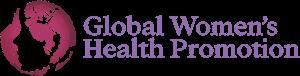 Global Women's Health Promotion